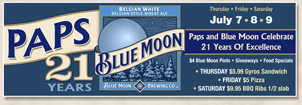 Pap's 21st anniversary celebration with Blue Moon specials and more